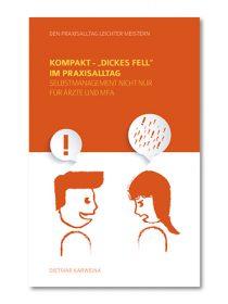 "Kompakt – ""Dickes Fell"" im Praxisalltag"